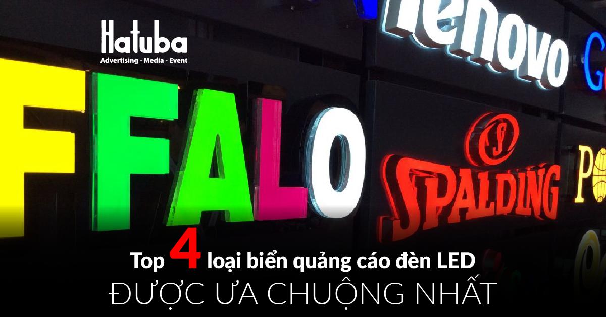 Top 4 loại biển quảng cáo đèn Led được ưa chuộng nhất
