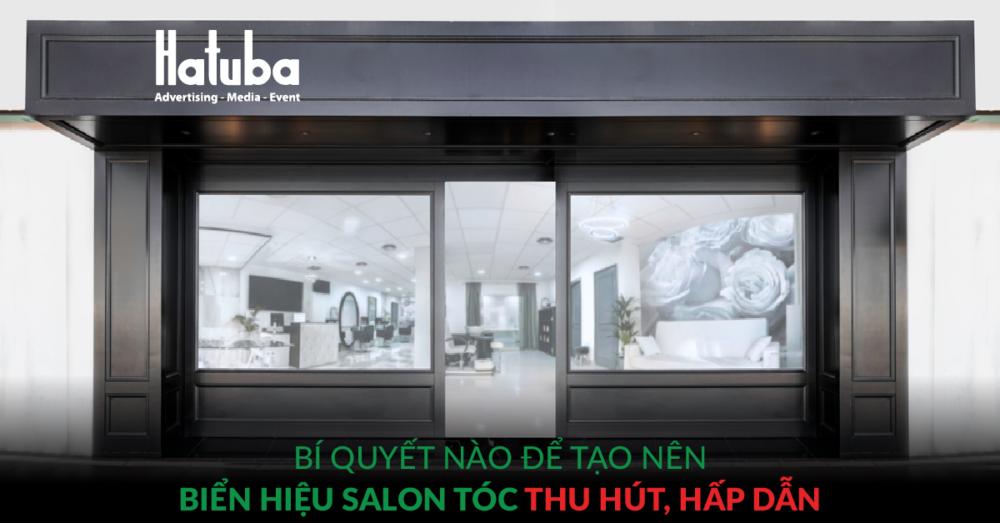 Bí quyết nào để tạo nên biển hiệu salon tóc thu hút, hấp dẫn